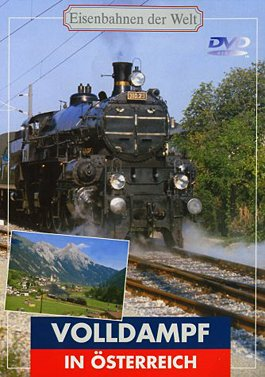 Eisenbahnen der Welt - Volldampf in Österreich als DVD
