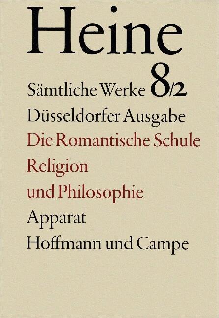 Zur Geschichte der Religion und Philosophie in Deutschland. Die romantische Schule als Buch