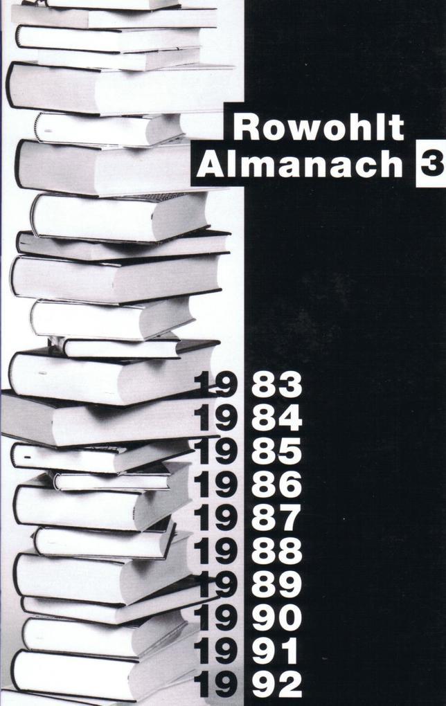 Rowohlt Almanach III. 1983 - 1992 als Buch