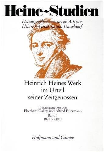 Heinrich Heines Werk im Urteil seiner Zeitgenossen als Buch