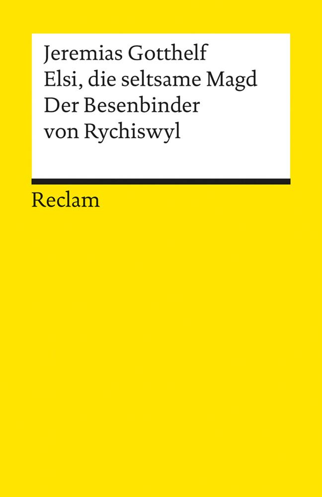 Elsi, die seltsame Magd / Der Besenbinder von Rychiswyl als Taschenbuch