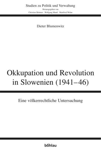 Okkupation und Revolution in Slowenien (1941-46) als Buch