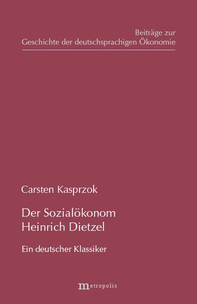 Der Sozialökonom Heinrich Dietzel als Buch