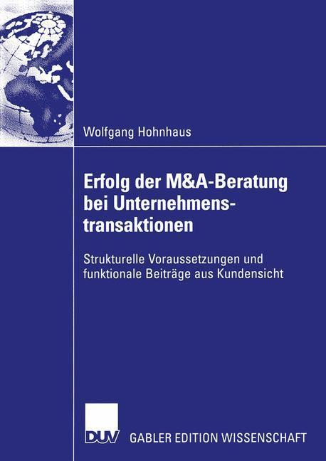 Erfolg der M&A-Beratung bei Unternehmenstransaktionen als Buch