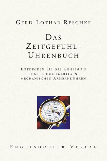 Das Zeitgefühl - Uhrenbuch als Buch