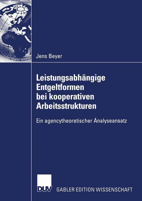 Leistungsabhängige Entgeltformen bei kooperativen Arbeitsstrukturen als Buch