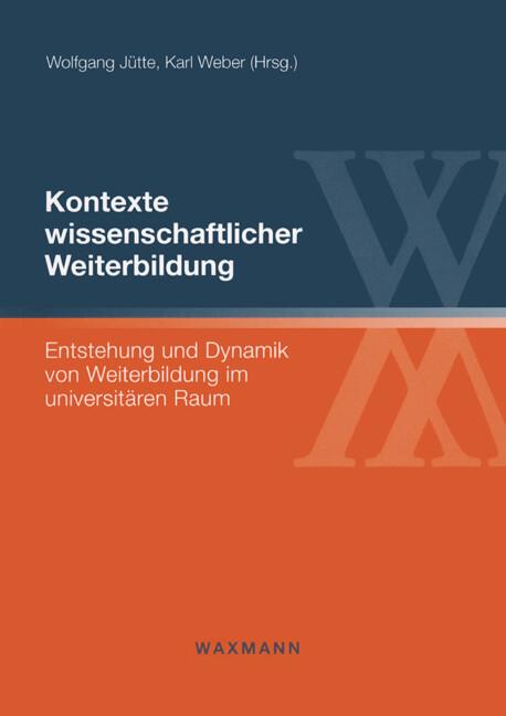 Kontexte wissenschaftlicher Weiterbildung als Buch