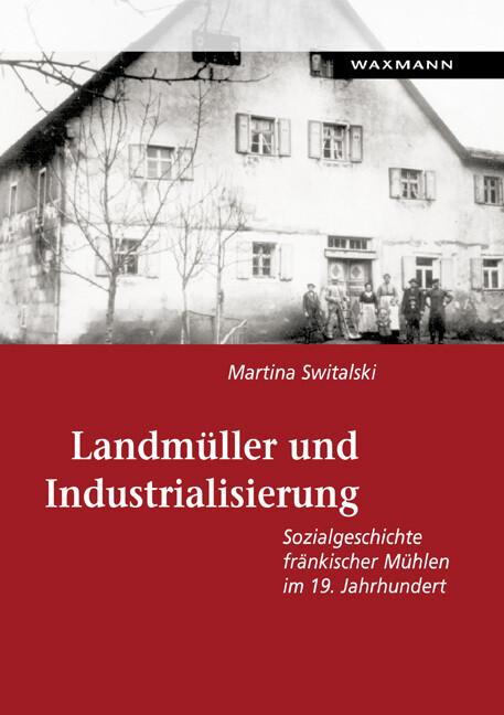 Landmüller und Industrialisierung als Buch