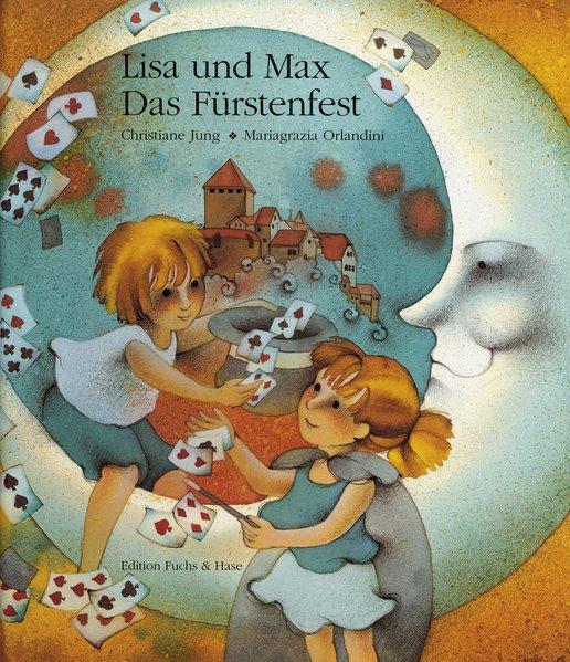 Lisa und Max 8. Das Fürstenfest als Buch