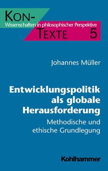 Entwicklungspolitik als globale Herausforderung als Buch