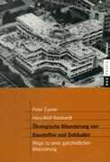 Ökologische Bilanzierung von Baustoffen und Gebäuden