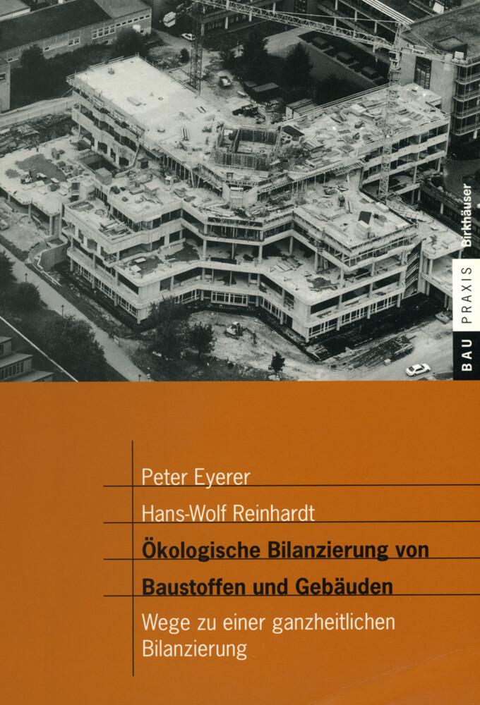 Ökologische Bilanzierung von Baustoffen und Gebäuden als Buch