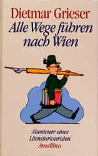 Alle Wege führen nach Wien als Buch