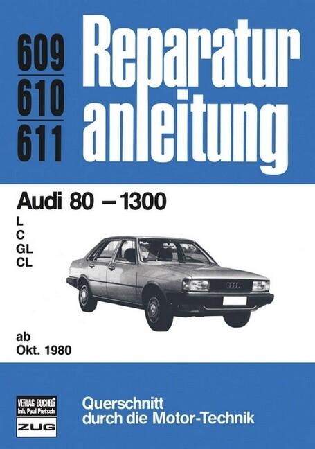 Audi 80 - 1300 ab 10/1980 als Buch