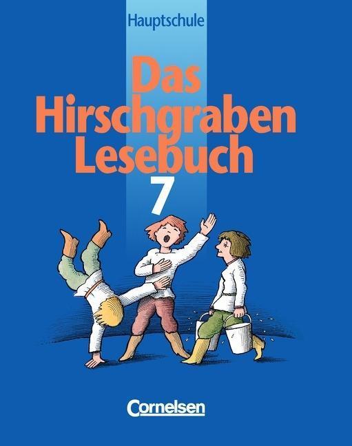 Das Hirschgraben Lesebuch. 7. Schuljahr. Schülerbuch. Hauptschule Bayern. Neue Ausgabe. RSR als Buch