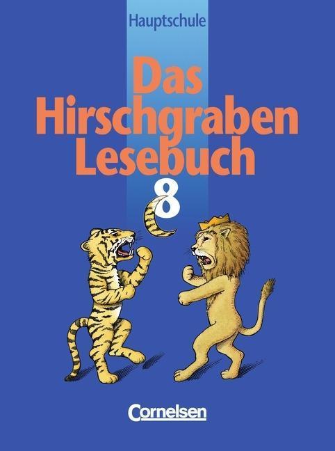 Das Hirschgraben - Lesebuch. 8. Schuljahr. Schülerbuch. RSR. Bayern als Buch