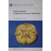 Südschwäbisches Vorgeschichtsmuseum Mindelheim als Buch