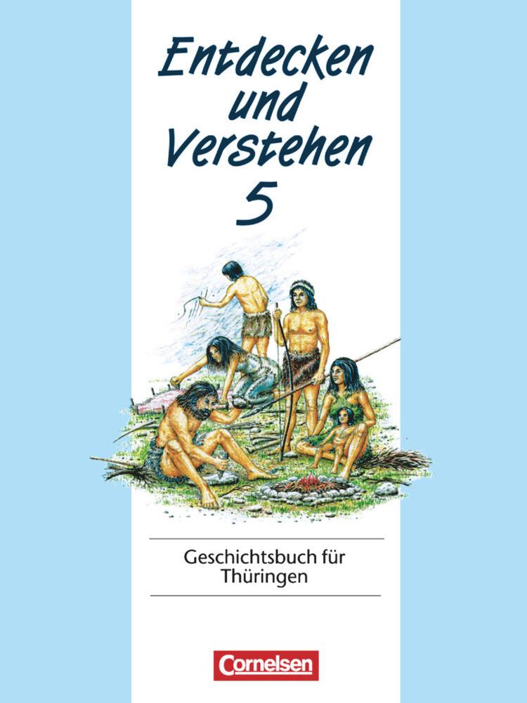 Entdecken und Verstehen 5. Geschichtsbuch für Thüringen als Buch