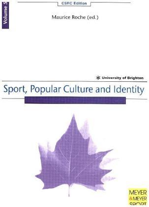 Volume 5: Sport, Popular Culture and Identity als Taschenbuch