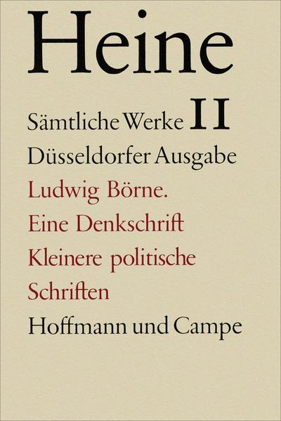 Ludwig Börne. Eine Denkschrift und kleinere politische Schriften als Buch