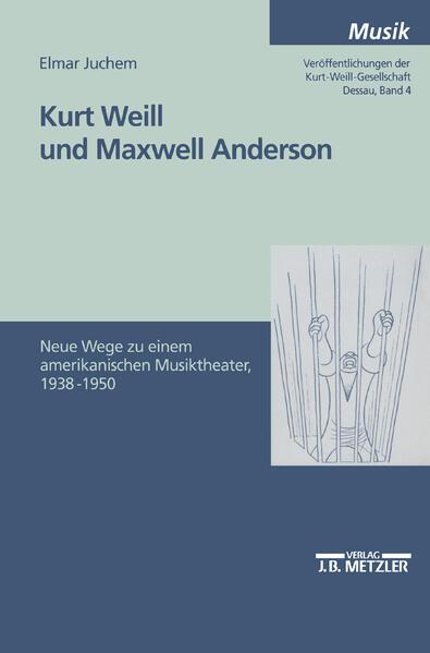 Kurt Weill und Maxwell Anderson als Buch