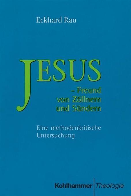 Jesus, Freund von Zöllnern und Sündern als Buch