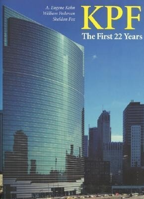 KPF: The First 22 Years: featuring william pedersen's selected building designs 1976-1998 als Taschenbuch