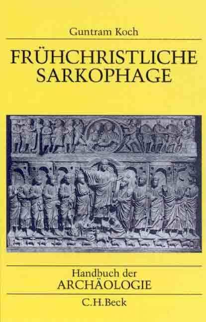 Frühchristliche Sarkophage als Buch