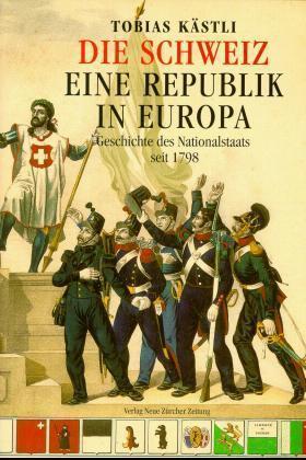 Die Schweiz, eine Republik in Europa als Buch v...