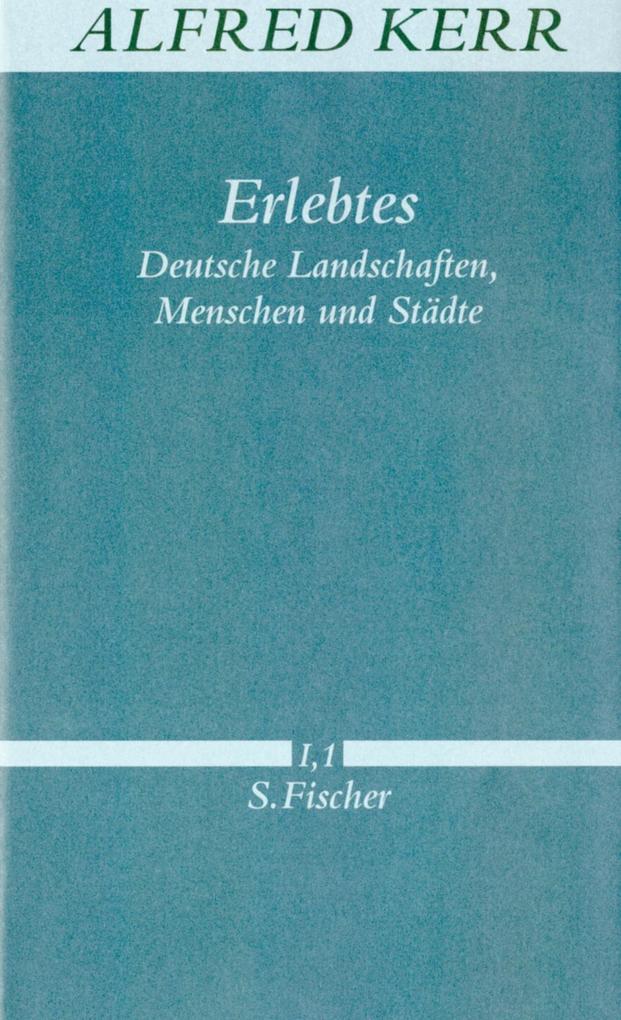 Erlebtes. Deutsche Landschaften, Menschen und Städte als Buch