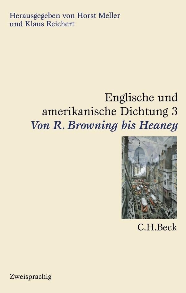 Englische und amerikanische Dichtung Bd. 3: Englische Dichtung: Von R. Browning bis Heaney als Buch