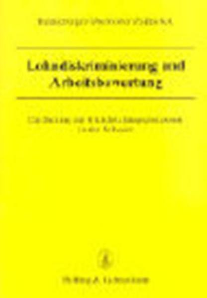 Lohndiskriminierung und Arbeitsbewertung als Buch