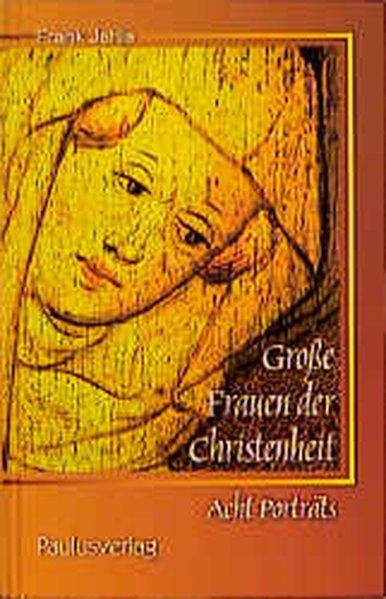 Grosse Frauen der Christenheit als Buch