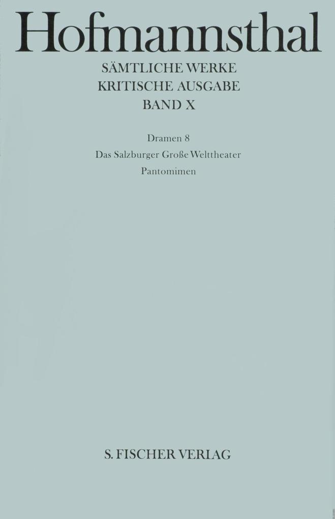 Dramen VIII. Das Salzburger Große Welttheater / Pantomimen als Buch