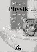 Metzler Physik SII. Lösungen. Allgemeine Ausgabe