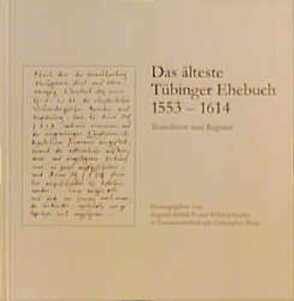 Das älteste Tübinger Ehebuch (1553-1614) als Buch