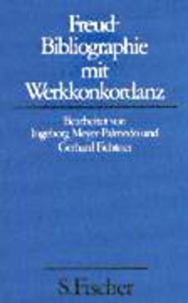 Freud-Bibliographie mit Werkkonkordanz als Buch