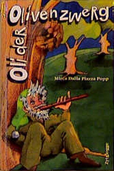 Oli, der Olivenzwerg als Buch