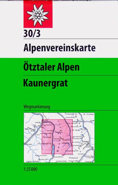 DAV Alpenvereinskarte 30/3 Ötztaler Alpen Kaunergrat 1 : 25 000 als Buch