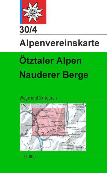 DAV Alpenvereinskarte 30/4 Ötztaler Alpen - Nauderer Berge 1 : 25 000 als Buch