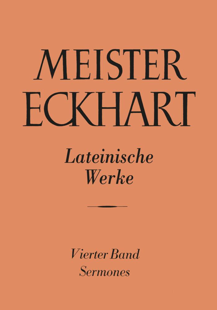 Meister Eckhart: Die lateinischen Werke / Meister Eckhart. Lateinische Werke Band 4: als Buch