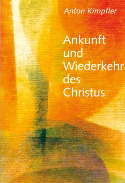 Ankunft und Wiederkehr des Christus als Buch