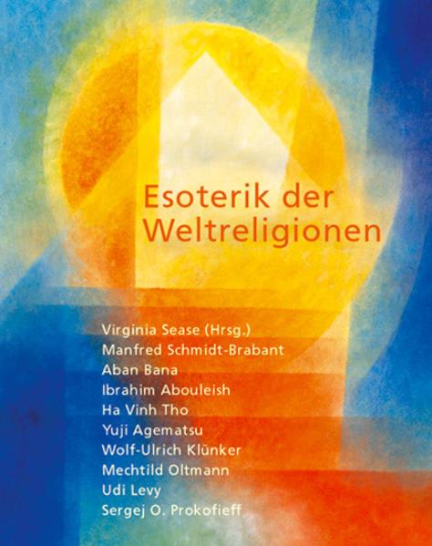 Esoterik der Weltreligionen als Buch