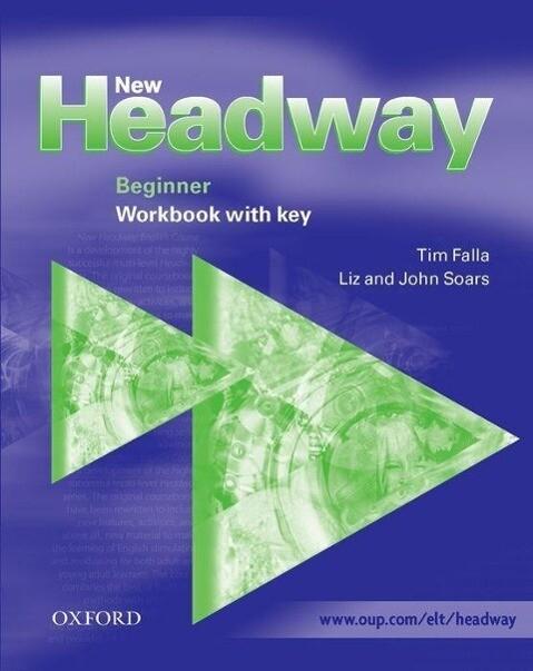 New Headway: Beginner: Workbook (with Key) als Buch