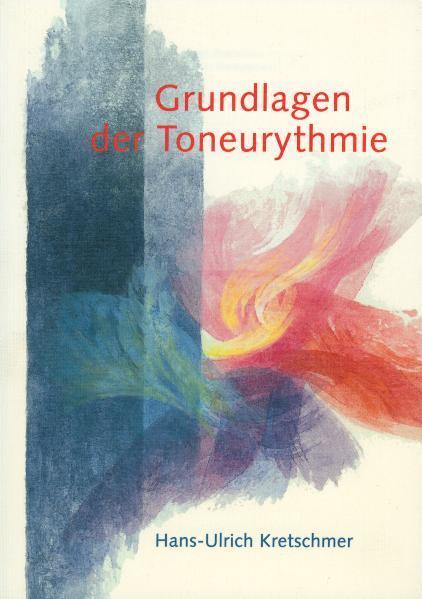 Grundlagen der Toneurythmie als Buch