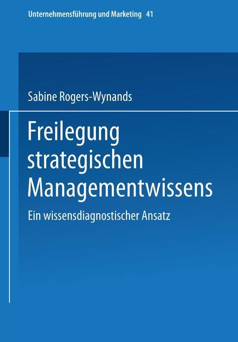 Freilegung strategischen Managementwissens als Buch