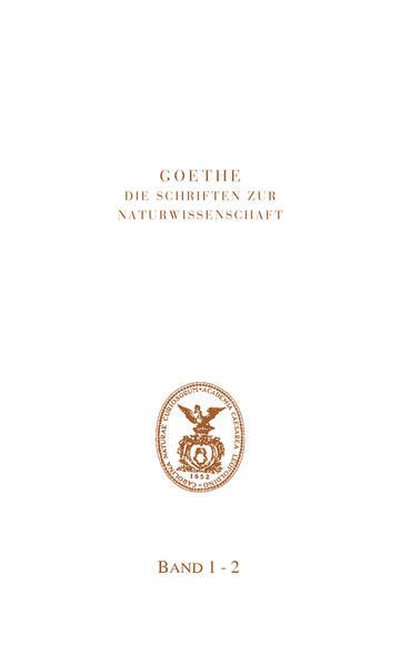 Goethe. Die Schriften zur Naturwissenschaft (Leopoldina) als Buch