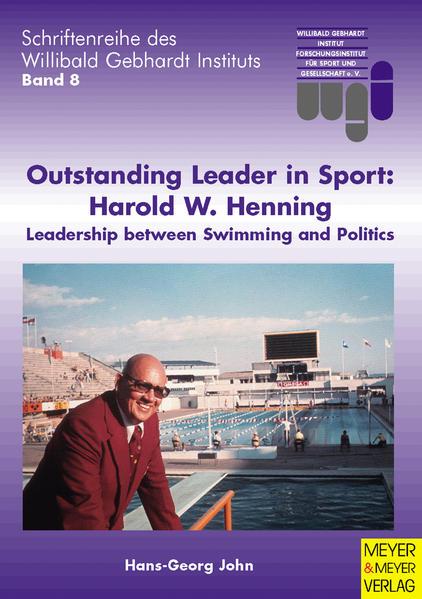 Outstanding Leader in Sport: Harold W. Henning als Buch