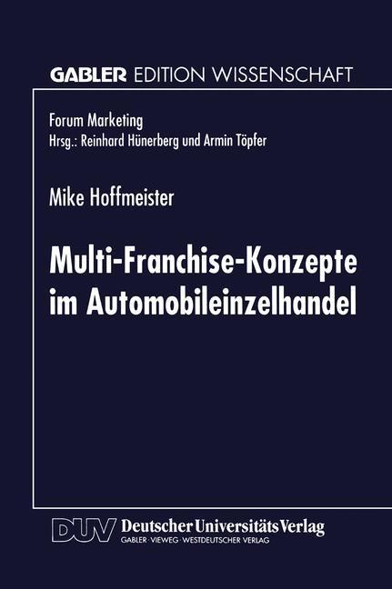Multi-Franchise-Konzepte im Automobileinzelhandel als Buch