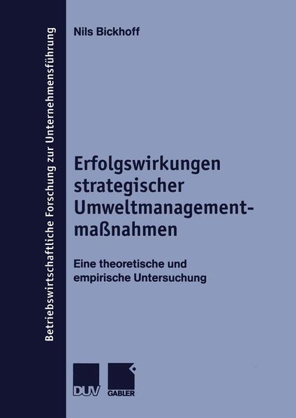 Erfolgswirkungen strategischer Umweltmanagementmaßnahmen als Buch